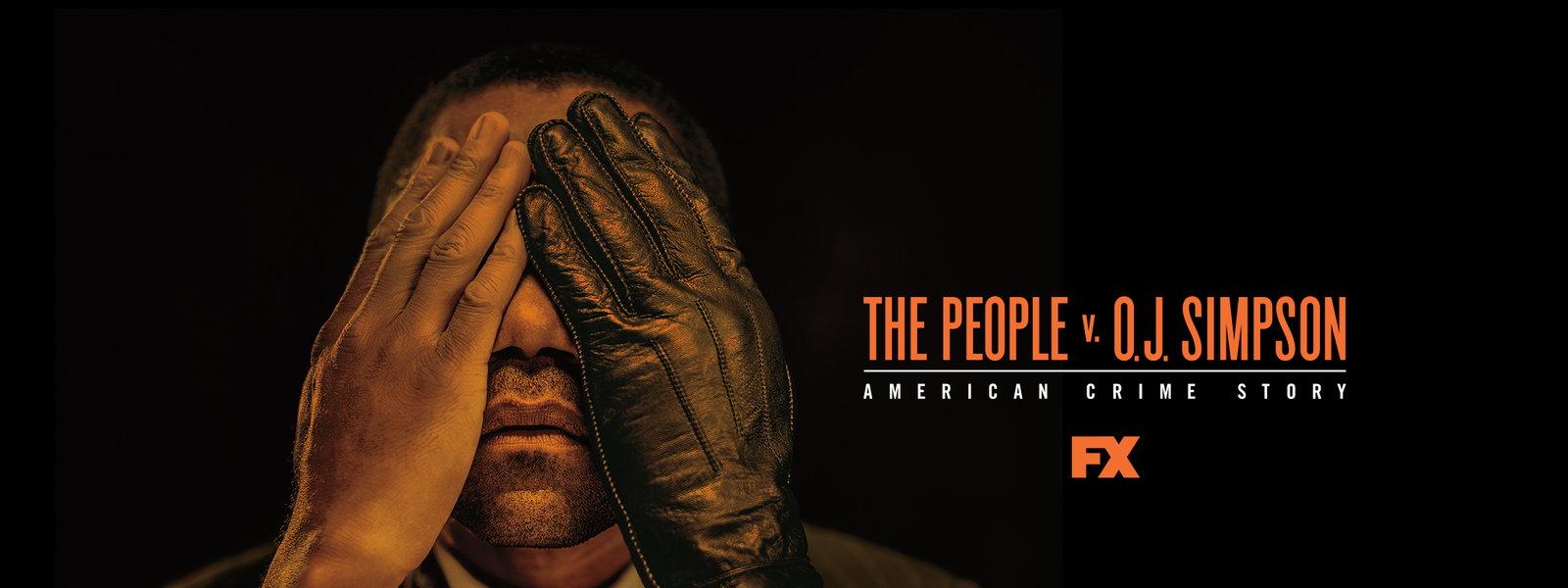 The People vs O.J. Simpson: American Crime Story